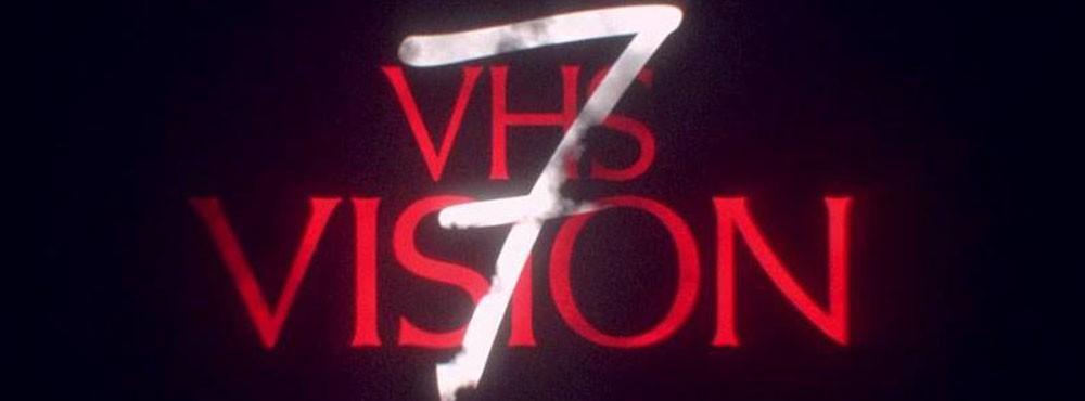 VHS Vision VII | VHS Dreams (UK) | Oscillian | Dj She-Ra (UK)