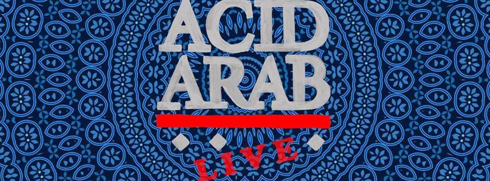 Acid Arab (Live)