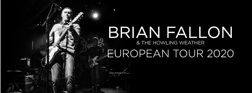 Brian Fallon & The Howling Weather | Chris Farren ---> NYTT DATUM 13 NOV!