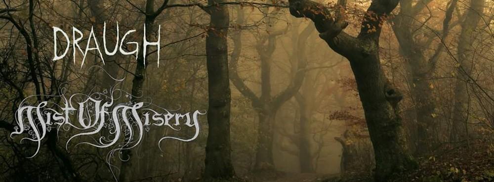 Draugh Metalbar | Mist of Misery