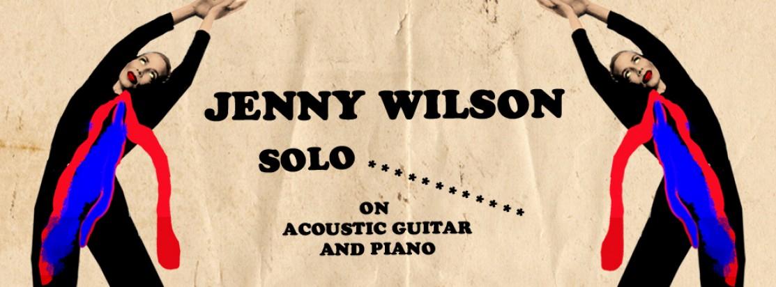 Jenny Wilson (solo)    sittande publik, begränsat antal platser