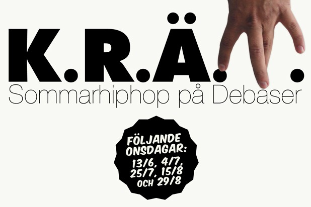 K.R.Ä.M feat Simpan. Inne: Good Sound feat Sweet Fred & Palle Tenfalk