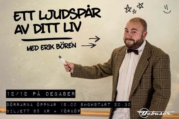 Ett Ljudspår Av Ditt Liv med Erik Börén