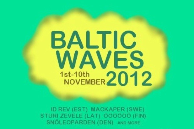 Baltic Waves 2012: Receptacles + Id Rev + Sturi Zevele