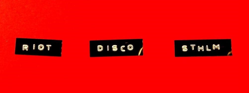 Riot Disco STHLM | DJs Emma, iida, Johanna & Felix