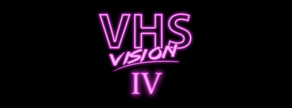 VHS Vision IV | Live:  NINA (UK) + Highway Superstar (ISR) + Neon Nox | DJs: VHS Vision & Turbo Jay